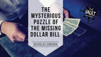 The Mysterious Puzzle of The Missing Dollar Bill by Nicholas Einhorn