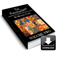 The Paradigm Shift Ebook: Volume Two by Michael Close – Instant Download