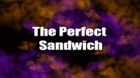 The Perfect Sandwich By Kyle Mckee (Instant Download)