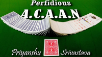The Perfidious A.C.A.A.N by Priyanshu Srivastava and JasSher Magic video DOWNLOAD