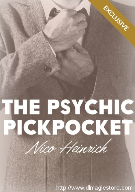 The Psychic Pickpocket by Nico Heinrich