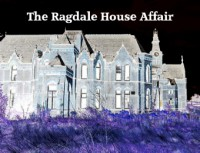 The Ragdale House Affair by Stephen Young