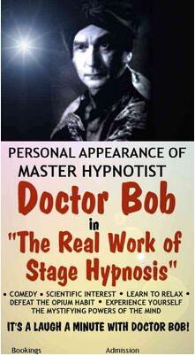 The Real Work of Stage Hypnosis by Bob Cassidy