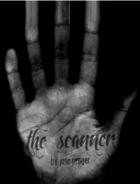 The Scanner by Jose Prager