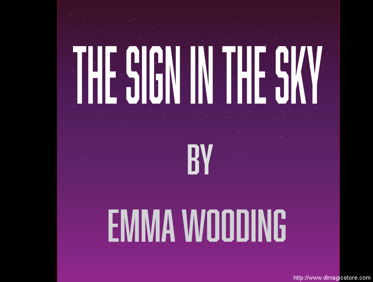 The Sign In The Sky by Emma Wooding (Instant Download)