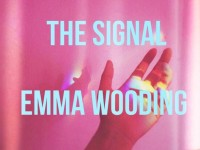 The Signal by Emma Wooding