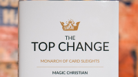 The Top Change by Magic Christian