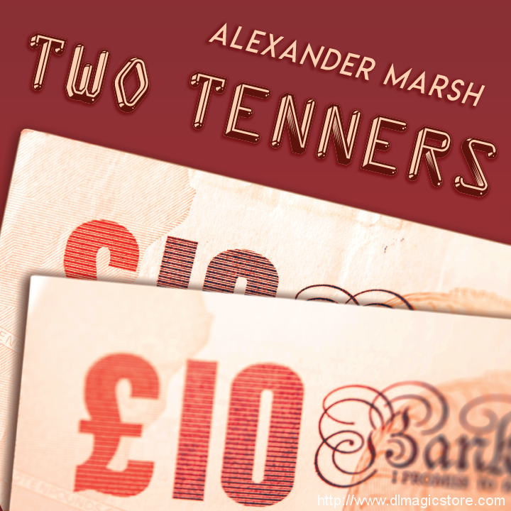 The Two Tenners by Alexander Marsh (Instant Download)