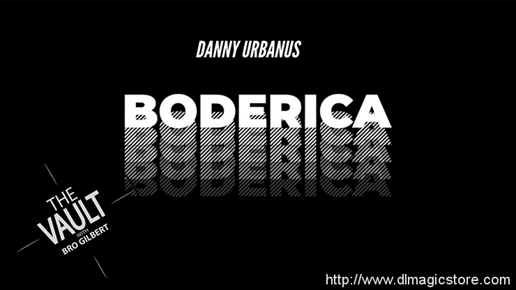 The Vault – Boderica by Danny Urbanus