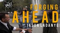 The Vault – Forging Ahead by Jason Ladanye