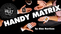 The Vault – Handy Matrix by Alan Rorrison