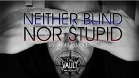 The Vault – Neither Blind Nor Stupid by Juan Tamariz