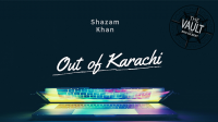 The Vault - Out of Karachi van Shazam Khan