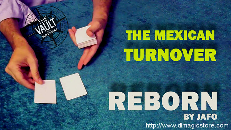 The Vault – The Mexican Turnover: Reborn by Jafo