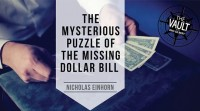 The Vault – The Mysterious Puzzle of the Missing Dollar Bill by Nicholas Einhorn