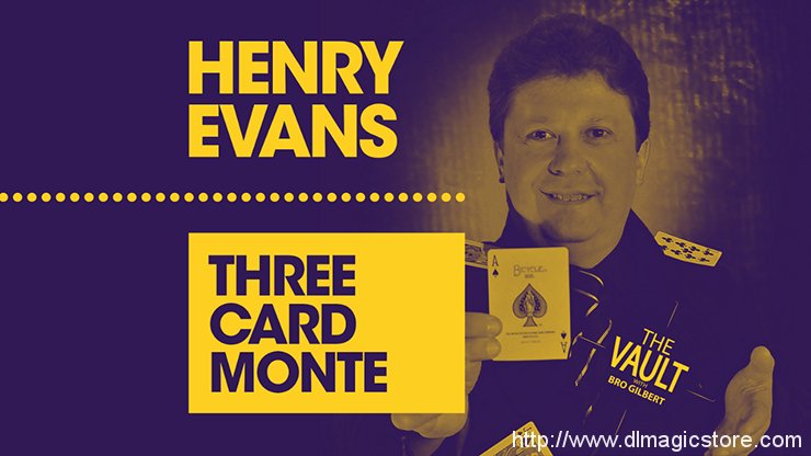 The Vault – Three Card Monte by Henry Evans