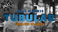 The Vault – Tubular by Paul Harris