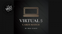 The Vault – Virtual 5 Cards Match by Max Giaco