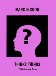 Thinks Things by Mark Elsdon