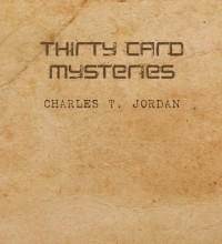 Thirty card mysteries by Charles T. Jordan