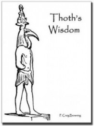 Thoths wisdom by Craig Browning
