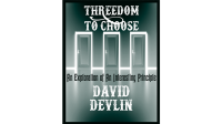 Threedom to Choose by David Devlin