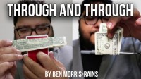Through and Through: Impromptu Bill Penetrations by Ben Morris-Rains