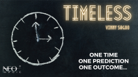 Timeless by Vinny Sagoo (Neo Magic)