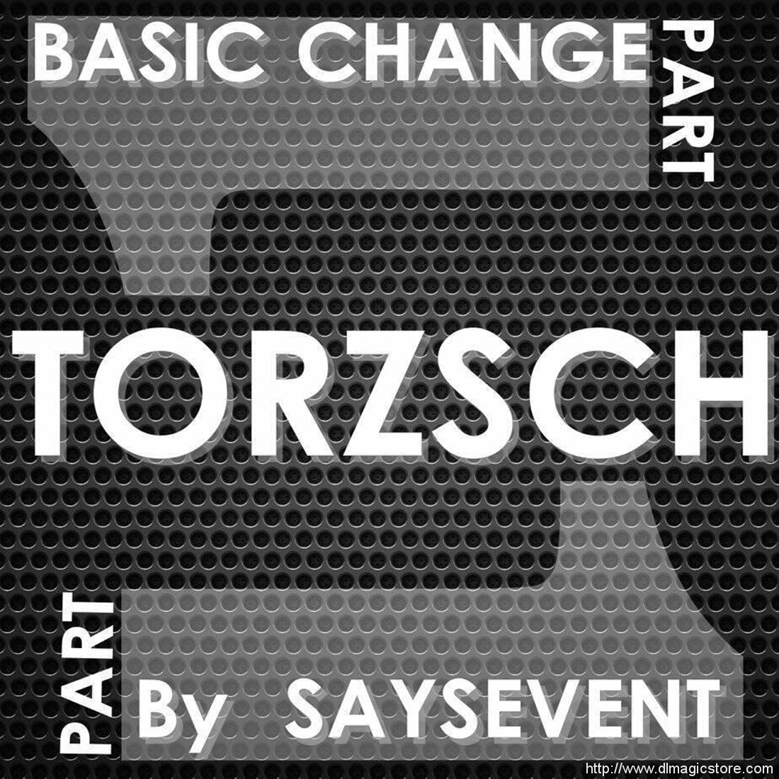 Torzsch by SaysevenT (Instant Download)