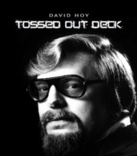 Tossed Out Deck By David Hoy