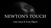 Newton's Touch by Luke Jonas and Scott Olgard