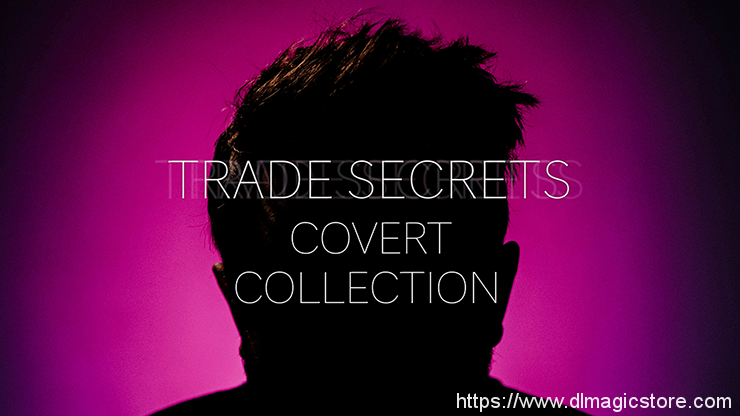 Trade Secrets #6 – The Covert Collection by Benjamin Earl and Studio 52 video DOWNLOAD