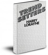 Trend Setters by Harry Lorayne