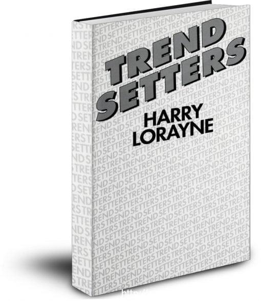 Trend Setters by Harry Lorayne