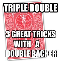 Triple Double: 3 Great Tricks with a Double Backer by Jeremy Luton