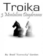 Troika by Brad Gordon