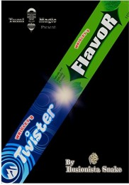 Twister Flavor by Snake and Tumi Magic