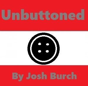 Unbuttoned By Joshua Burch