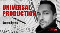 Universal production by Laurent Beretta