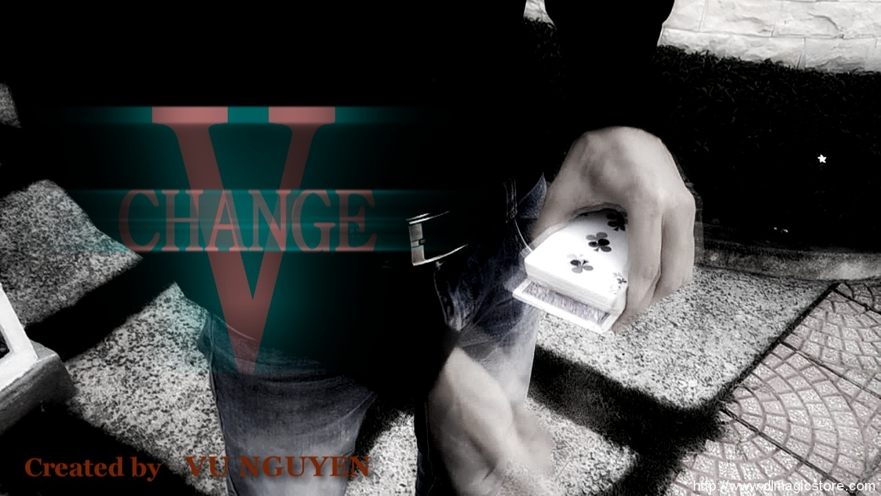 V Change by Vu Nguyen (Instant Download)
