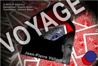 VOYAGE by Jean-Pierre Vallarino