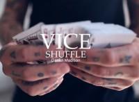 Vice Shuffle by Daniel Madison