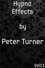 Vol 11 Hypno Effects by Peter Turner (Instant Download)