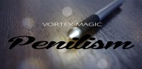 Vortex Magic Presents Penilism (Gimmick not included)