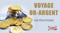 Voyage or argent by Jean-Pierre Crispon