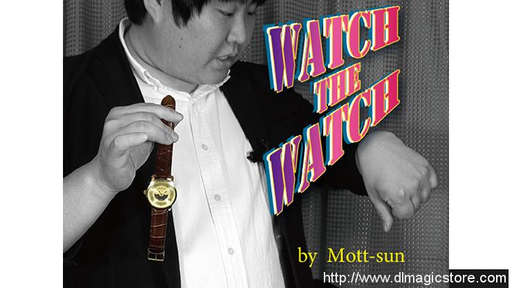 Watch the Watch by Mott-Sun