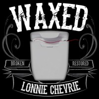 Waxed by Lonnie Chevrie (Instant Download)