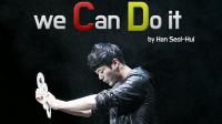 We Can Do it by Han Seol Hui