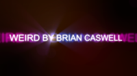 Weird By Brian Caswell Streaming Video
