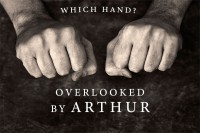 Arthur – Which Hand? Overlooked